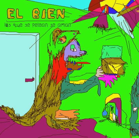 El_Bien_._Los_que_se_pelean_se_aman_._cover